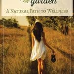 The Grecian Garden A Path to Wellness by Melanie Angelis