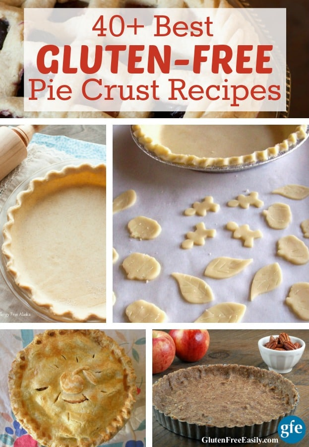 PIE! Best Gluten-Free Pie Crust Recipes (40 recipes ... with choices for everyone). [featured on GlutenFreeEasily.com] (photo)