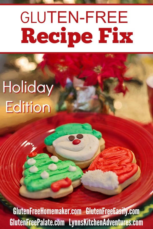Gluten-Free Holiday Recipes for Gluten-Free Recipe Fix. [featured on GlutenFreeEasily.com]