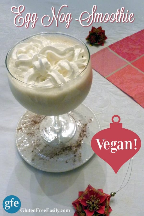 Vegan Egg Nog Smoothie! Egg nog made thicker and creamier, but not too thick! [from GlutenFreeEasily.com] (photo)