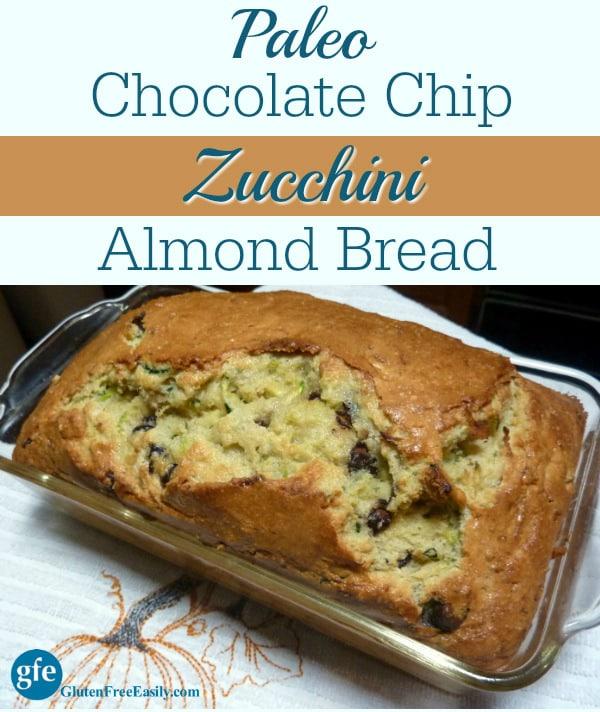 Paleo Chocolate Chip Zucchini Almond Bread. So good and good for you, too! From Nourishing Meals. Gluten free, dairy free, refined sugar free. [featured on GlutenFreeEasily.com]