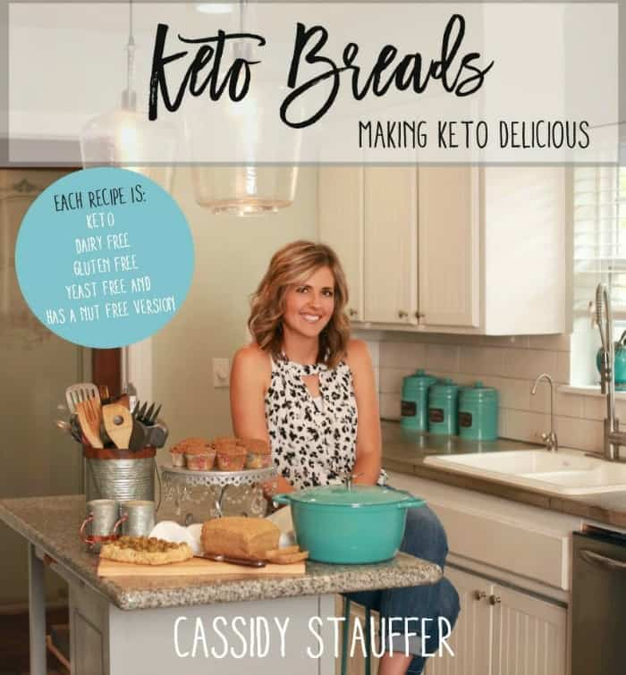 Keto Breads: Making Keto Delicious. Gluten-free, keto cookbook from Cassidy Stauffer (Cassidy's Craveable Creations). [featured on GlutenFreeEasily.com]