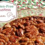 Easy Crustless Pecan Pie. Naturally gluten free, naturally delicious. NOBODY will miss the crust. [from GlutenFreeEasily.com] (photo)